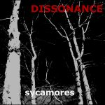 Dissonance_Sycamores