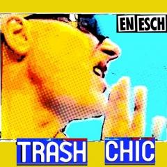 EnEsch_TrashChic