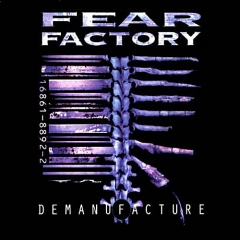 FearFactory_Demanufacture