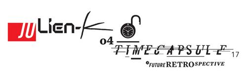 Julien-K - Time Capsule