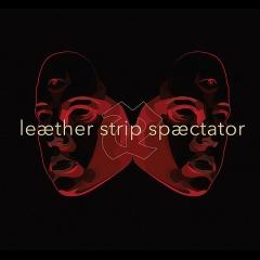 LeætherStrip_Spæctator