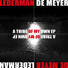 LedermanDeMeyer_ATribeofMyOwnEP