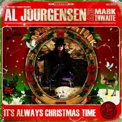 Al Jourgensen & Mark Gemini Thwaite - It's Always Christmas Time