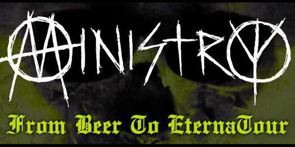 MINISTRY - From Beer to EternaTour