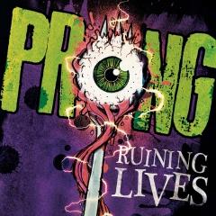 prong-ruining-lives-final