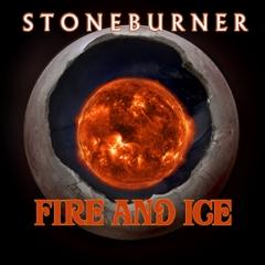 Stoneburner_FireandIce