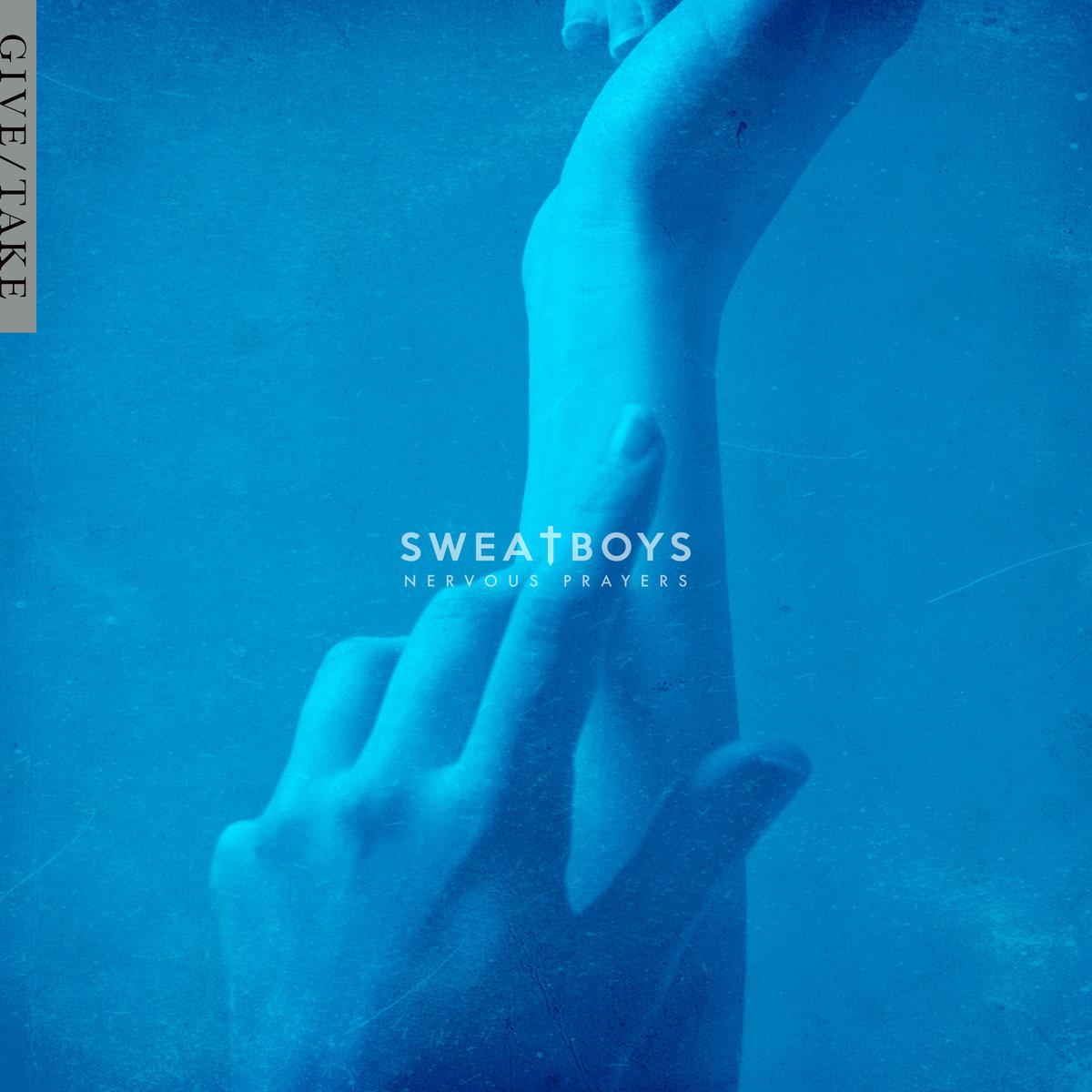 SweatBoys_NervousPrayers