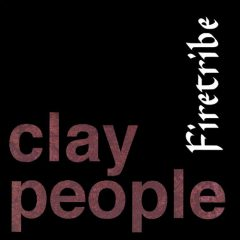 The Clay People - Firetribe (1994)