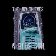TheJoyThieves_ABlueGirl
