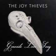 TheJoyThieves_GenocideLoveSong