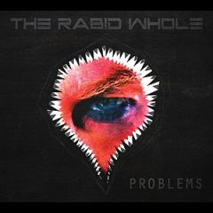 The Rabid Whole: Problems