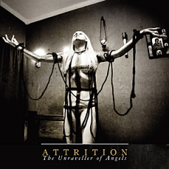 Attrition: The Unraveller of Angels