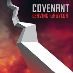 Covenant: Leaving Babylon