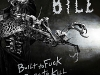 BILE: Built to Fuck, Born to Kill