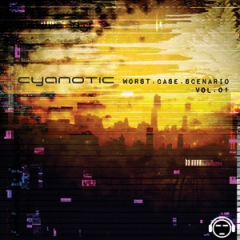 Cyanotic: Worst Case Scenario Vol. 1
