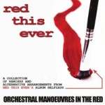 Red This Ever - Orchestral Manoueuvres in the Red
