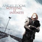 Angelzoom - Nothing is Infinite