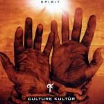 Culture Kultür - Spirit