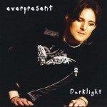 Everpresent - Darklight