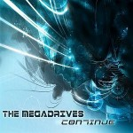 The Megadrives - Continue