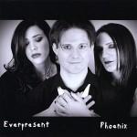 Everpresent - Phoenix
