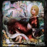 Harmonious bec - Her Strange Dreams