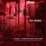 No More - 7 Years - A Compilation 1979/1986