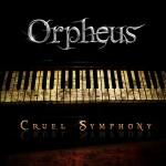 Orpheus - Cruel Symphony