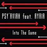 Psy'Aviah feat. Ayria - Into the Game EP