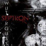 Septron - Wuterguss