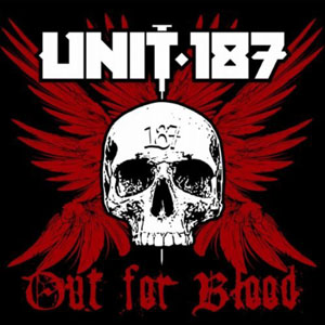 Unit:187 - Out For Blood