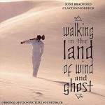 Walking in the Land of Wind and Ghost (Original Motion Picture Soundtrack)