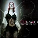 Miss FD - Love Never Dies