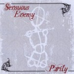 Sensuous Enemy - Parity