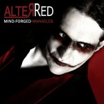 AlterRed - Mind-Forged Manacles