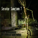 Servitor Sanctum 7 - The Marriage of Earth and Iron