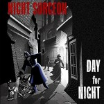 Night Surgeon - Day for Night