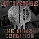 DeathMaschine - The Human Condition