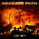 Mindless Faith - Just Defy