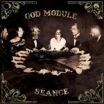 God Module - Séance