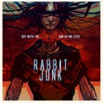 Rabbit Junk - The Boy with the Sun in His Eyes