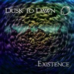 Dusk to Dawn - Existence EP