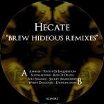 Hecate - Brew Hideous Remixes
