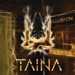 TAINA - Illusion