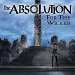 The Absolution - For the Wicked