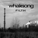 Whalesong - Filth EP
