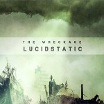 Lucidstatic - The Wreckage