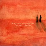 Birds of Passage & Leonardo Rosado - Dear and Unfamiliar