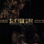 Sektor304 - Subliminal Actions