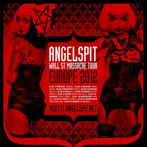 Angelspit - Wall Street Massacre Tour, Europe 2012